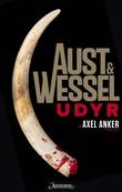 """""""Udyr - en Axel Anker-thriller"""" av Kurt Aust"""