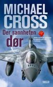"""""""Der sannheten dør - thriller"""" av Michael Cross"""