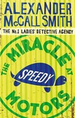 """Miracle at Speedy Motors"" av Alexander McCall Smith"
