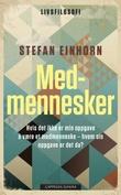 """""""Medmennesker"""" av Stefan Einhorn"""