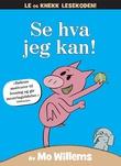 """""""Se hva jeg kan!"""" av Mo Willems"""