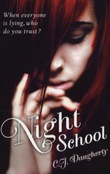 """Night school"" av C.J. Daugherty"