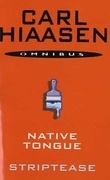 """Native tongue ; Striptease"" av Carl Hiaasen"