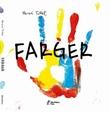 """""""Farger"""" av Hervé Tullet"""