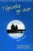 """""""Tilgivelse og seier - en ung manns kamp mot morens terror og misbruk"""" av Dave Pelzer"""