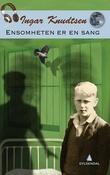 """""""Ensomheten er en sang - roman"""" av Ingar Knudtsen"""