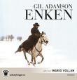 """""""Enken"""" av Gil Adamson"""