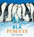 """""""Blå Pingvin"""" av Petr Horácek"""