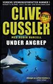 """""""Under angrep - et Sam og Remi Fargo-eventyr"""" av Clive Cussler"""