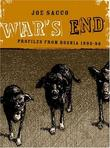 """War's End - Profiles From Bosnia 1995-1996"" av Joe Sacco"