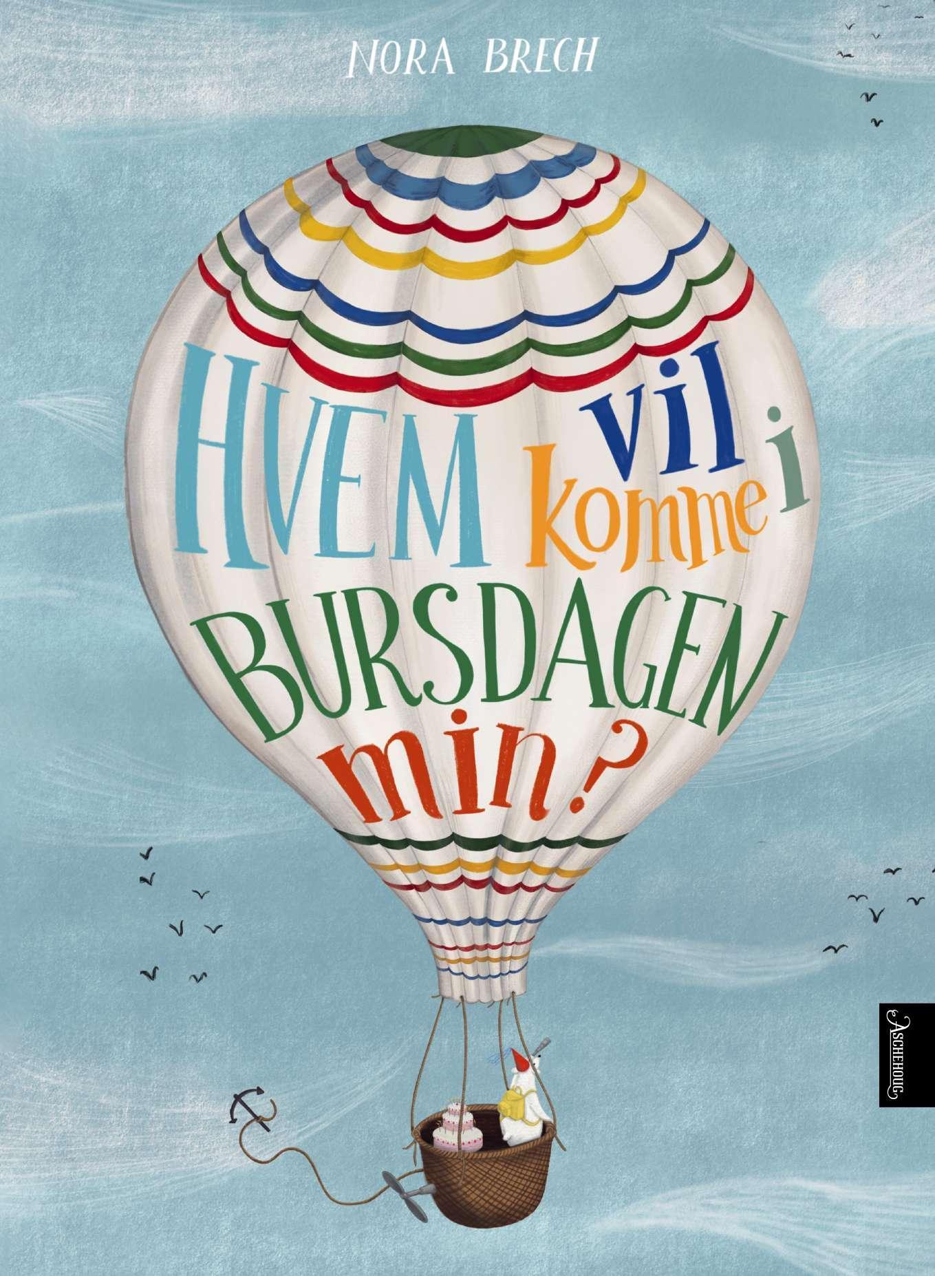 """""""Hvem vil komme i bursdagen min?"""" av Nora Brech"""