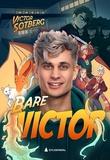 """""""Bare Victor"""" av Victor Sotberg"""