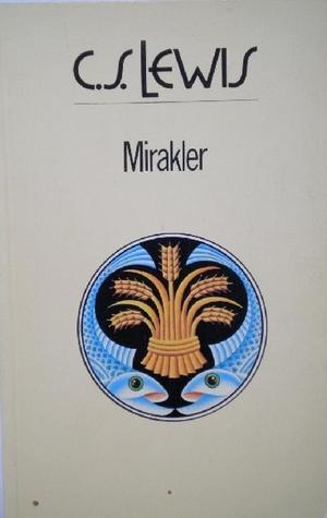 """""""Mirakler"""" av C.S. Lewis"""