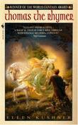 """Thomas the Rhymer"" av Ellen Kushner"