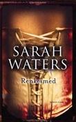 """""""Renkesmed"""" av Sarah Waters"""