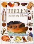 """""""Bibelen i tekst og bilder"""" av Selina Hastings"""