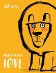 """""""Hvordan være en løve"""" av Ed Vere"""