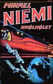 """""""Knølhølet - fortellinger fra verdensrommet"""" av Mikael Niemi"""