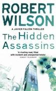 """The hidden assassins"" av Robert Wilson"