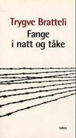 """""""Fange i natt og tåke"""" av Trygve Bratteli"""