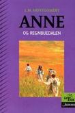"""""""Anne og Regnbuedalen"""" av L.M. Montgomery"""