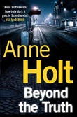 """Beyond the truth - en Hanne Wilhelmsen-roman"" av Anne Holt"