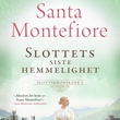 """""""Slottets siste hemmelighet"""" av Santa Montefiore"""