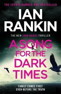 """A song for the dark times"" av Ian Rankin"