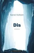 """""""Dis roman"""" av Kjersti Kollbotn"""