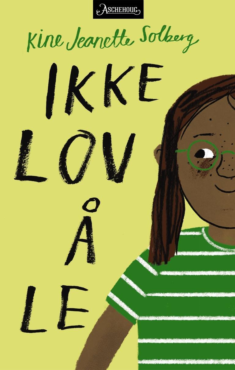 """""""Ikke lov å le"""" av Kine Jeanette Solberg"""