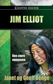 """""""Jim Elliot - den store oppgaven"""" av Janet Benge"""