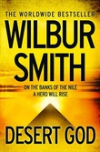 """""""Desert God"""" av Wilbur Smith"""
