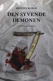 """""""Den syvende demonen en kriminalroman"""" av Øistein Borge"""