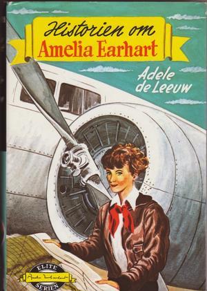 """""""Historien om Amelia Earhart"""" av Adele De Leeuw"""