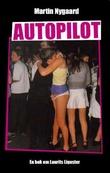"""""""Autopilot roman"""" av Martin Nygaard"""