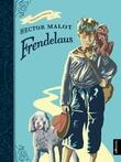 """""""Frendelaus"""" av Hector Malot"""