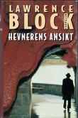 """""""Hevnerens ansikt"""" av Lawrence Block"""