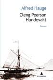 """""""Cleng Peerson - hundevakt"""" av Alfred Hauge"""