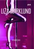 """Studio sex"" av Liza Marklund"