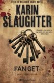 """""""Fanget"""" av Karin Slaughter"""