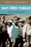 """Svart i Hitler-Tyskland - min historie"" av Hans J. Massaquoi"
