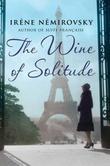 """The wine of solitude"" av Irène Némirovsky"
