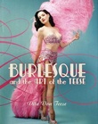 """Burlesque and the art of the teese ; Fetish and the art of the teese"" av Dita Von Teese"
