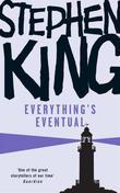 """""""Everything's Eventual"""" av Stephen King"""
