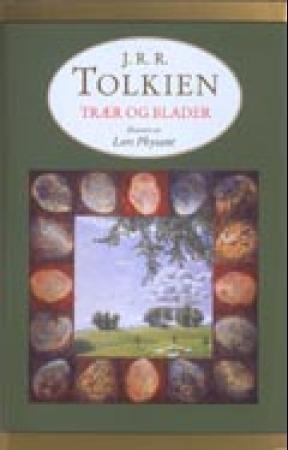 """""""Trær og blader"""" av John Ronald Reuel Tolkien"""