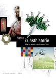 """""""Norsk kunsthistorie - bilde og skulptur frå vikingtida til i dag"""" av Gunnar Danbolt"""