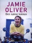 """""""Den nakne kokken"""" av Jamie Oliver"""