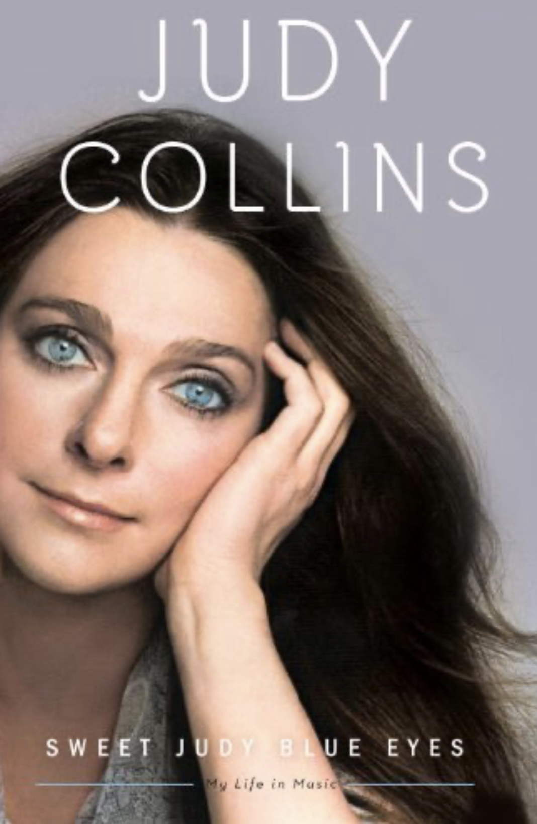 """My life in music - Sweet Judy Blue Eyes"" av Judy Collins"