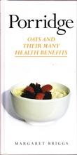 """Porridge - oats and its many health benefits"" av Margaret Briggs"