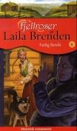 """""""Farlig fiende"""" av Laila Brenden"""